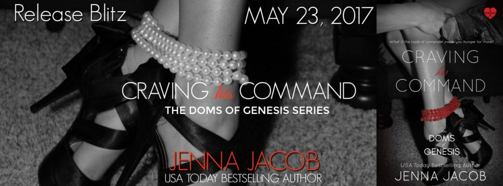 Craving His Command by Jenna Jacob Release Blitz